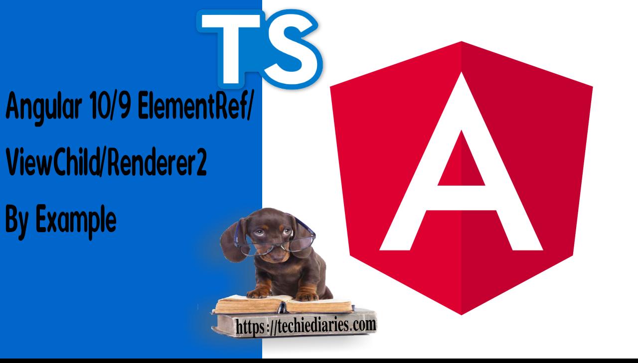 Angular 10 ElementRef Example